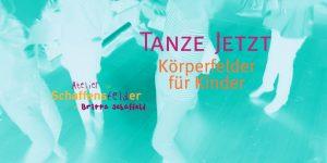 TANZE JETZT * KÖRPERFELDER für KINDER @ Kulturzentrum Altes Rathaus Bonn-Oberkassel | Bonn | Nordrhein-Westfalen | Deutschland